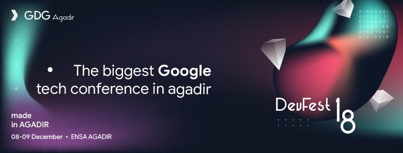 DevFest 18 GDG Agadir
