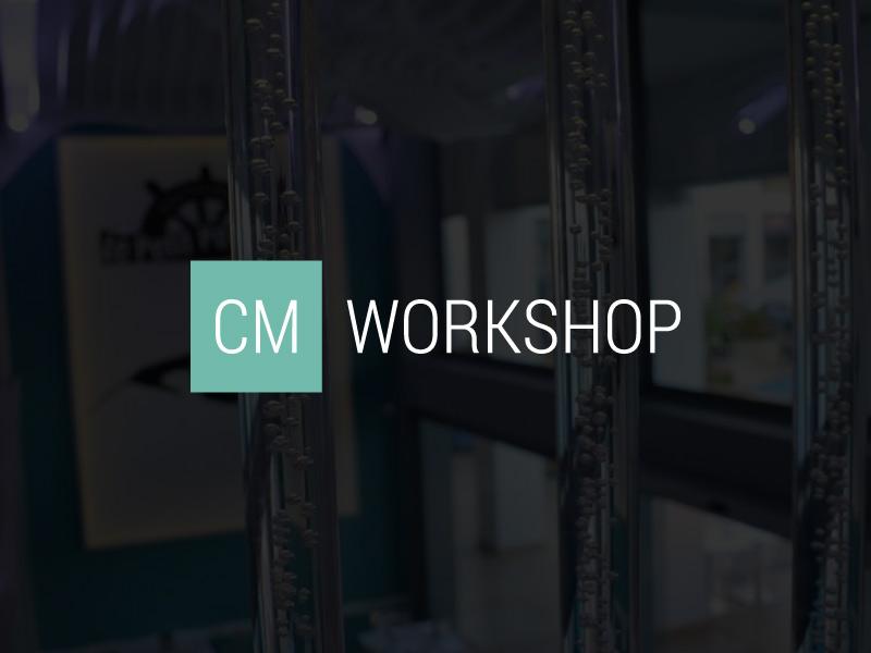 CM Workshop